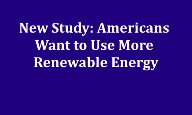 [Read at Common Dreams] New Study: Americans Want to Use More Renewable Energy