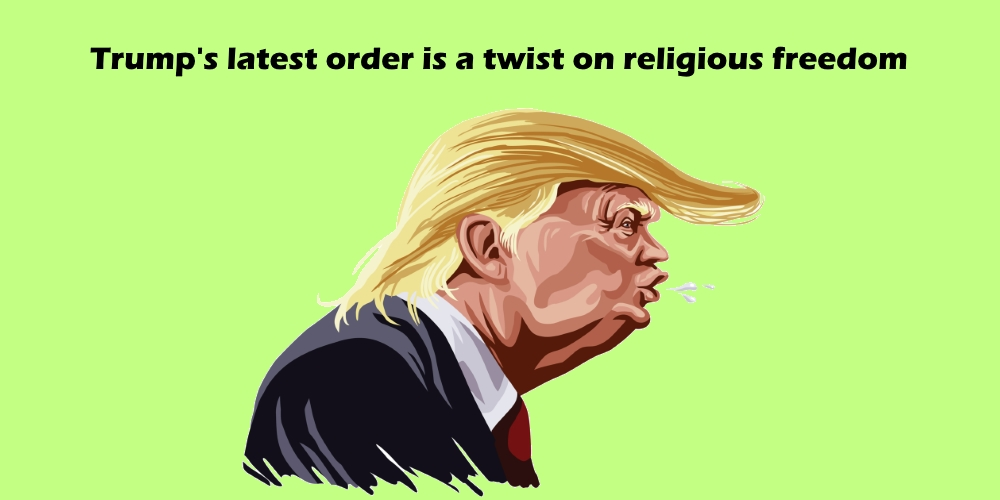 [Read at The Progressive] Trump Latest Executive Order Is A Twist On Religious Freedom